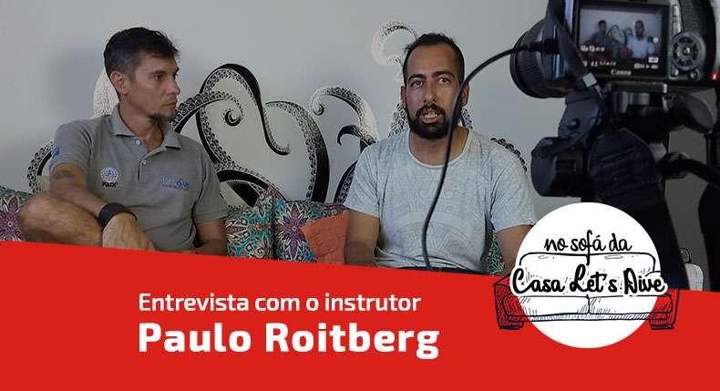 Entrevista sobre Carreira de Instrutor de Mergulho – Paulo Roitberg