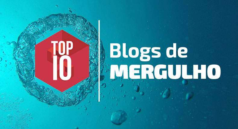 TOP 10 Blogs de Mergulho